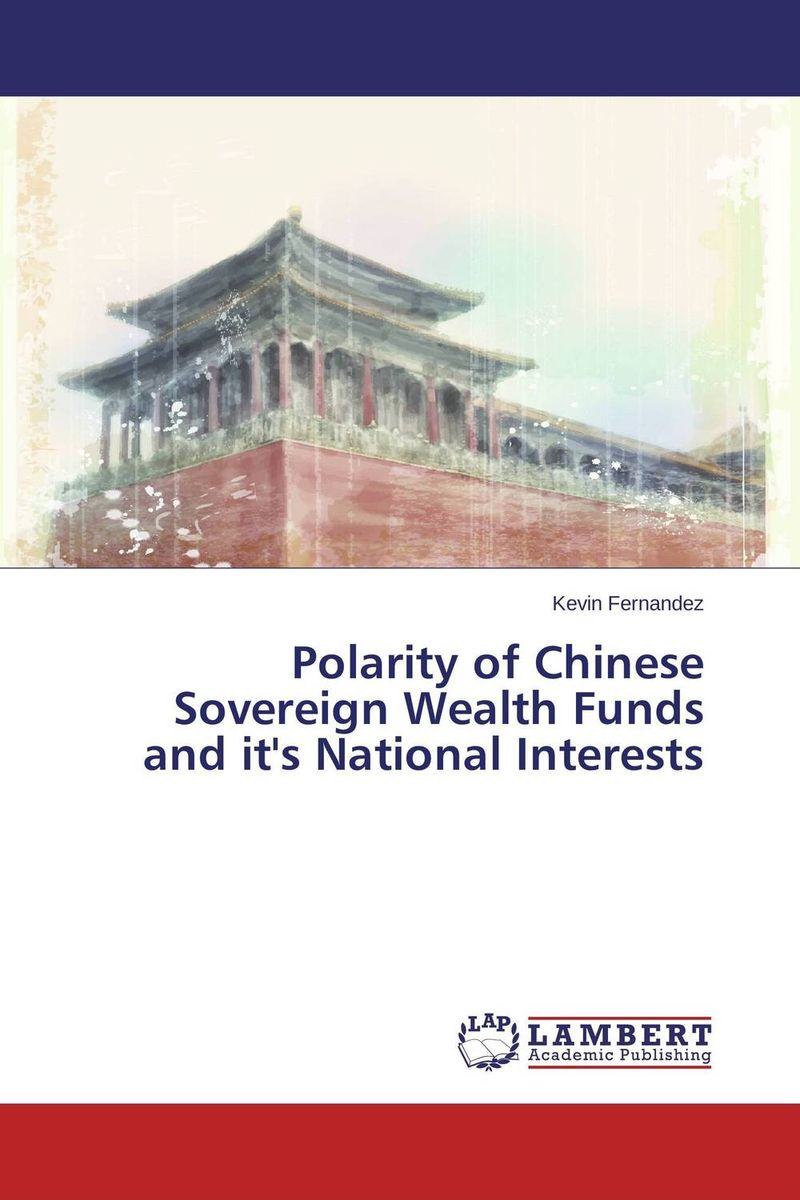 Polarity of Chinese Sovereign Wealth Funds and it's National Interests видеоигра для pc медиа rise of the tomb raider 20 летний юбилей