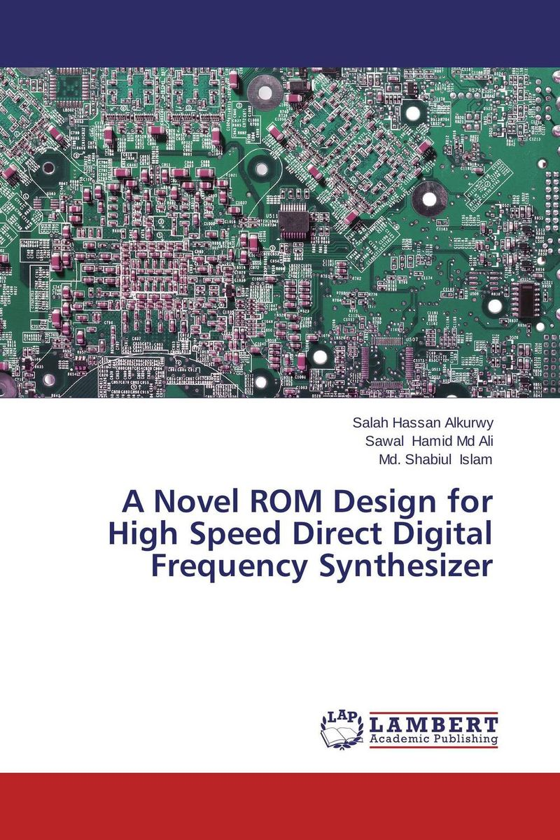 A Novel ROM Design for High Speed Direct Digital Frequency Synthesizer the lonely polygamist – a novel