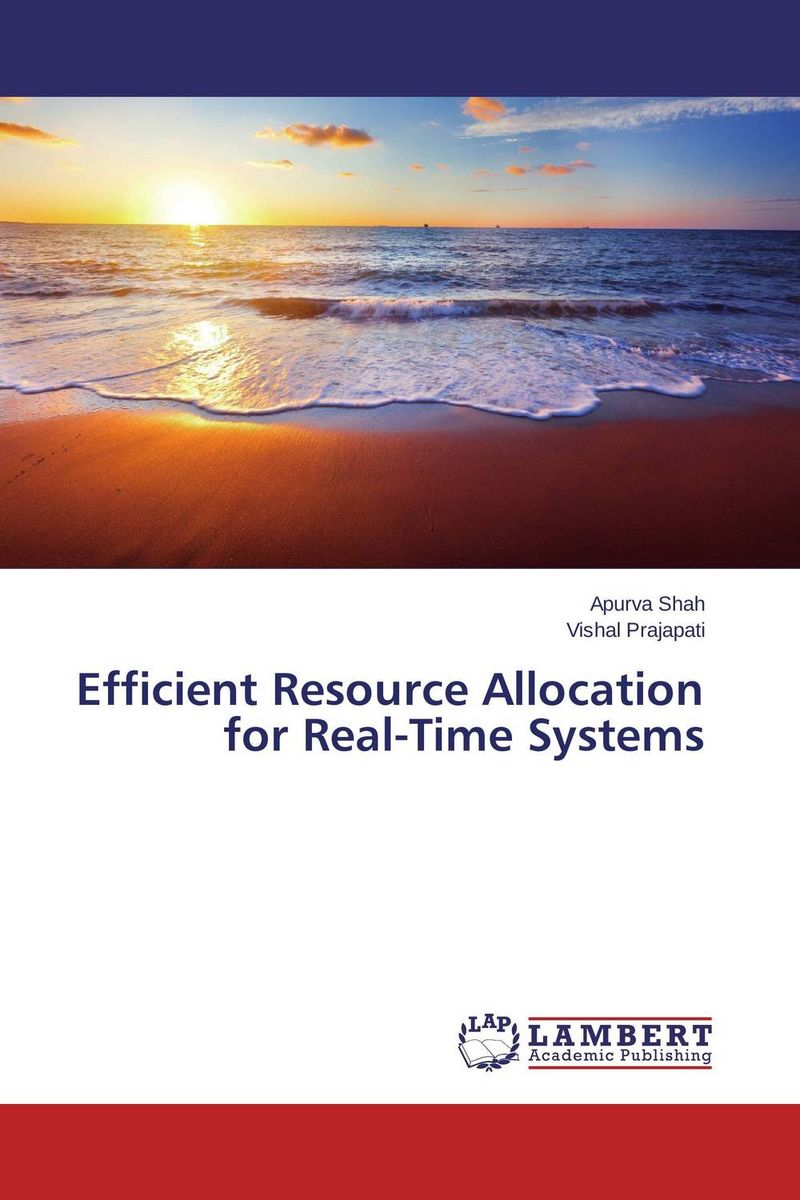Efficient Resource Allocation for Real-Time Systems educational resource allocation