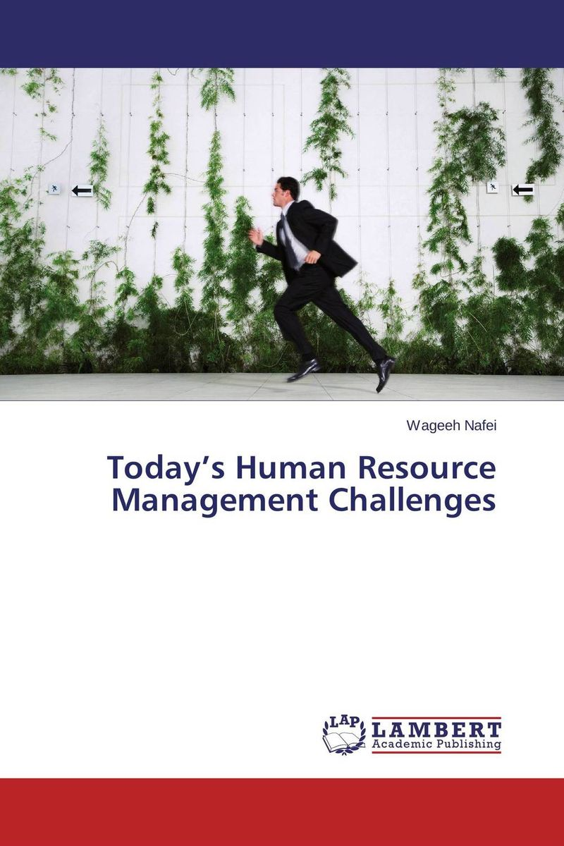Today's Human Resource Management Challenges the impact of motivation related reform on employee performance