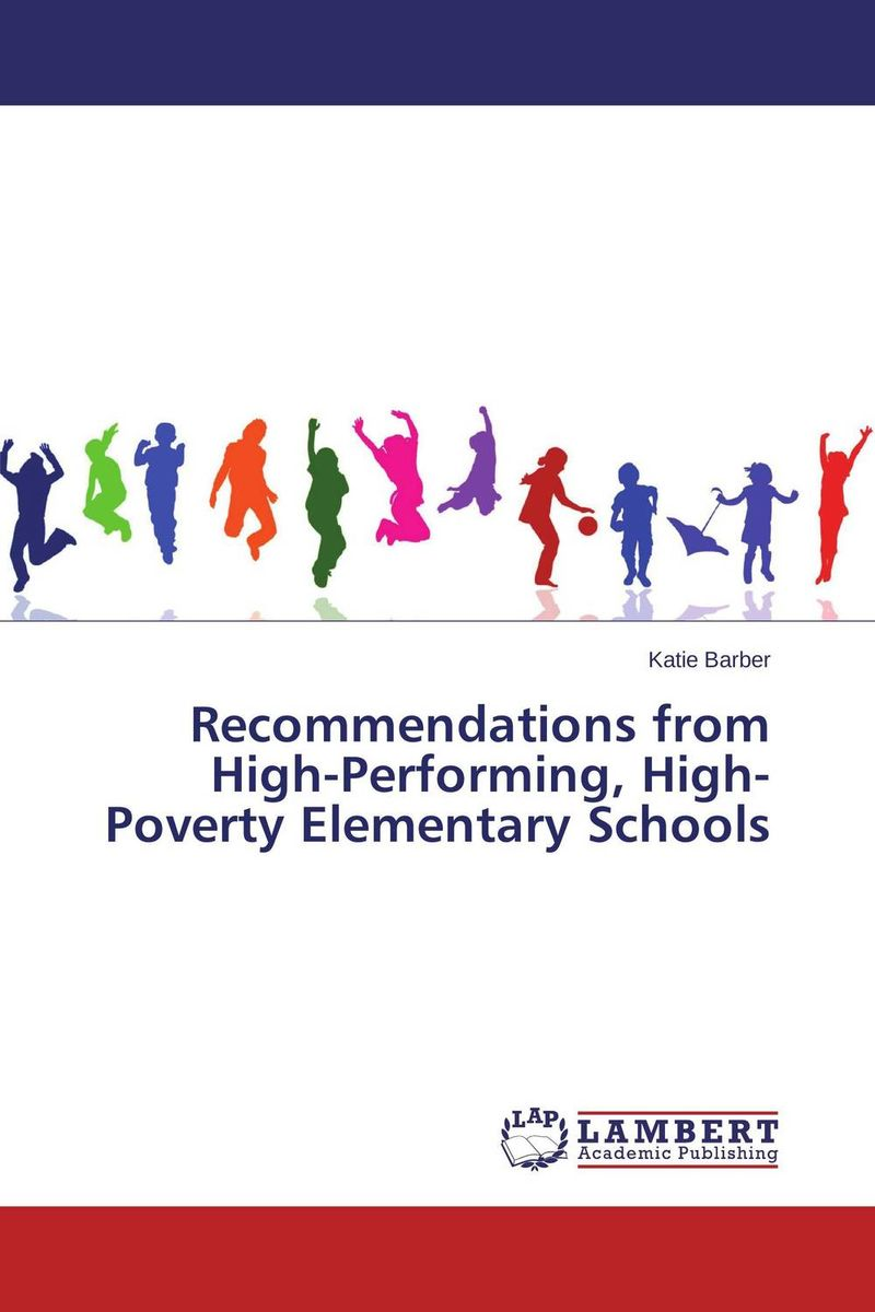 Recommendations from High-Performing, High-Poverty Elementary Schools