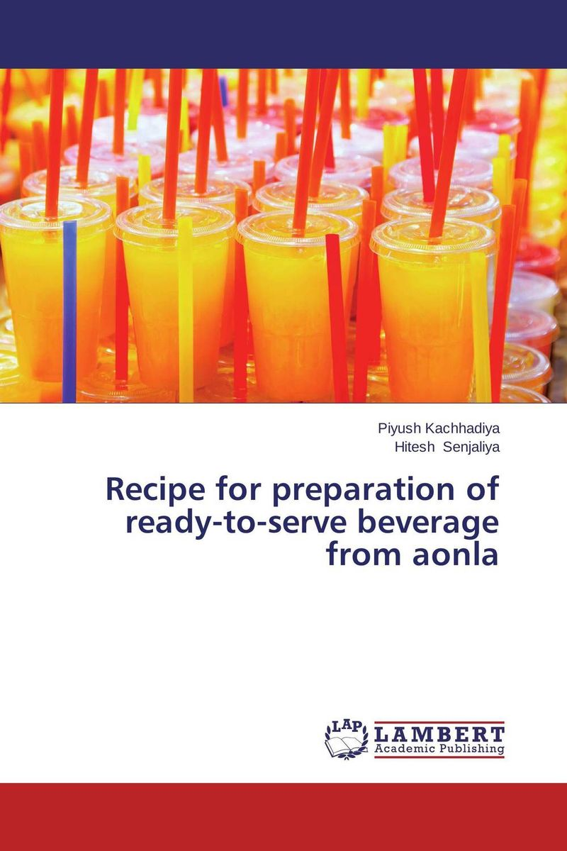 Recipe for preparation of ready-to-serve beverage from aonla ballis stacey recipe for disaster