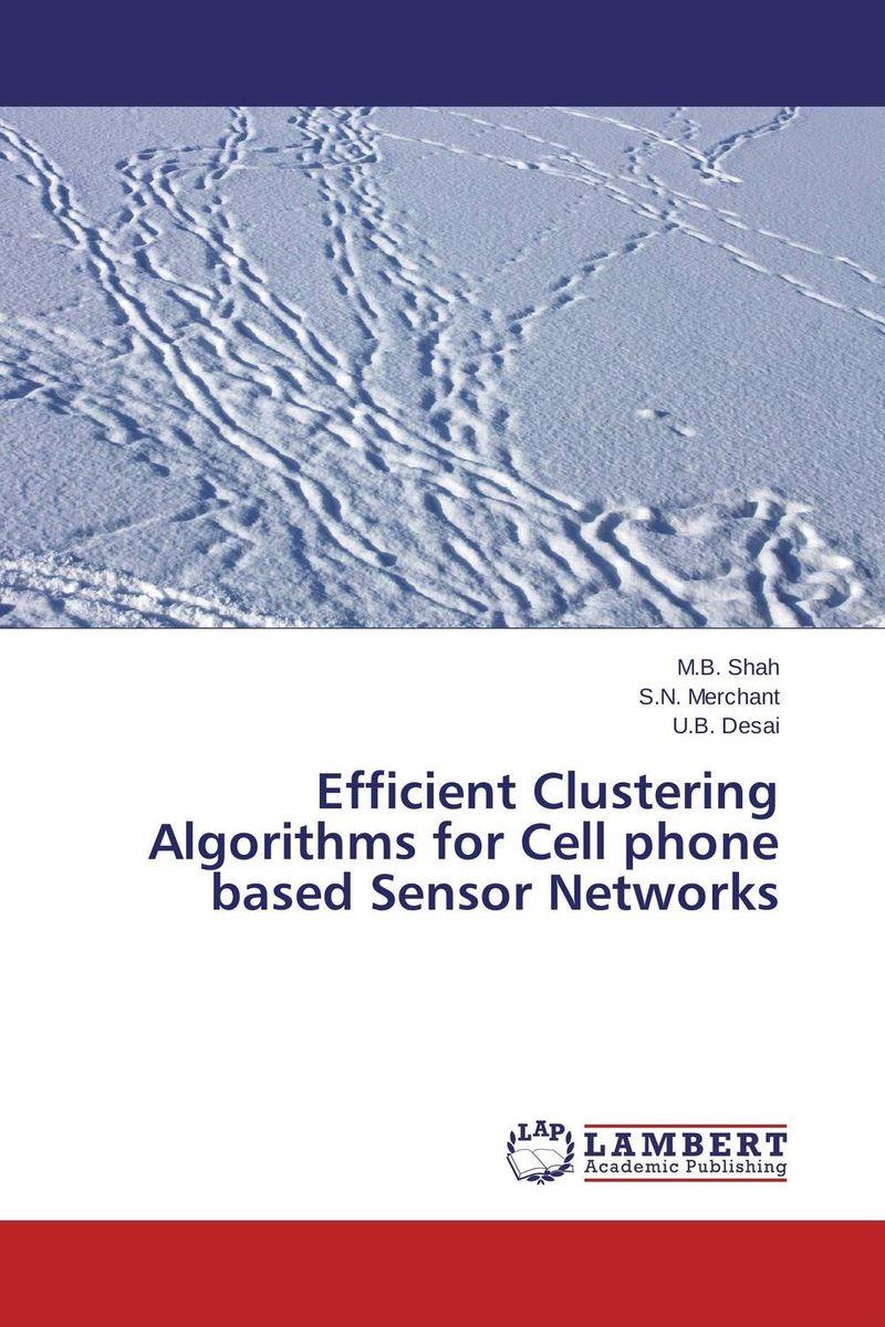 Efficient Clustering Algorithms for Cell phone based Sensor Networks