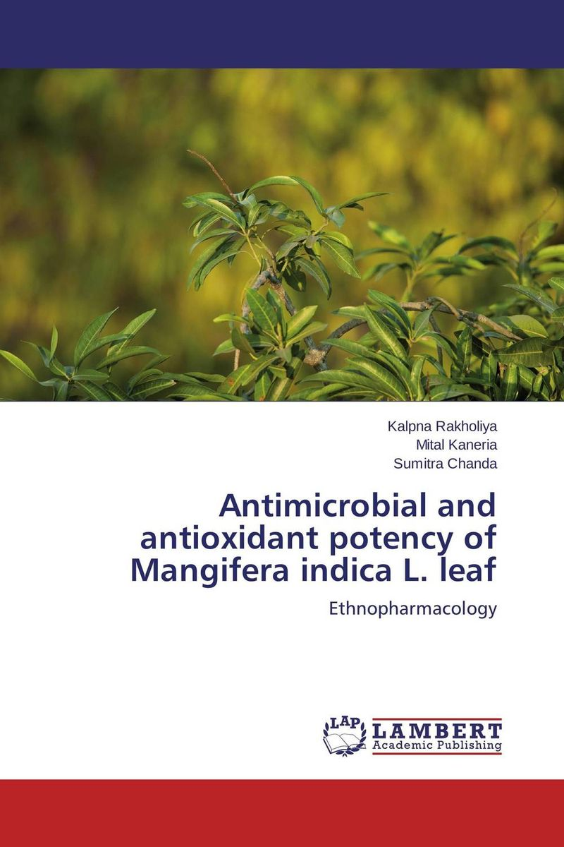 Antimicrobial and antioxidant potency of Mangifera indica L. leaf zahid ali faqir muhammad tahir and saeed ahmed study to improve quality and production of mangifera indica l