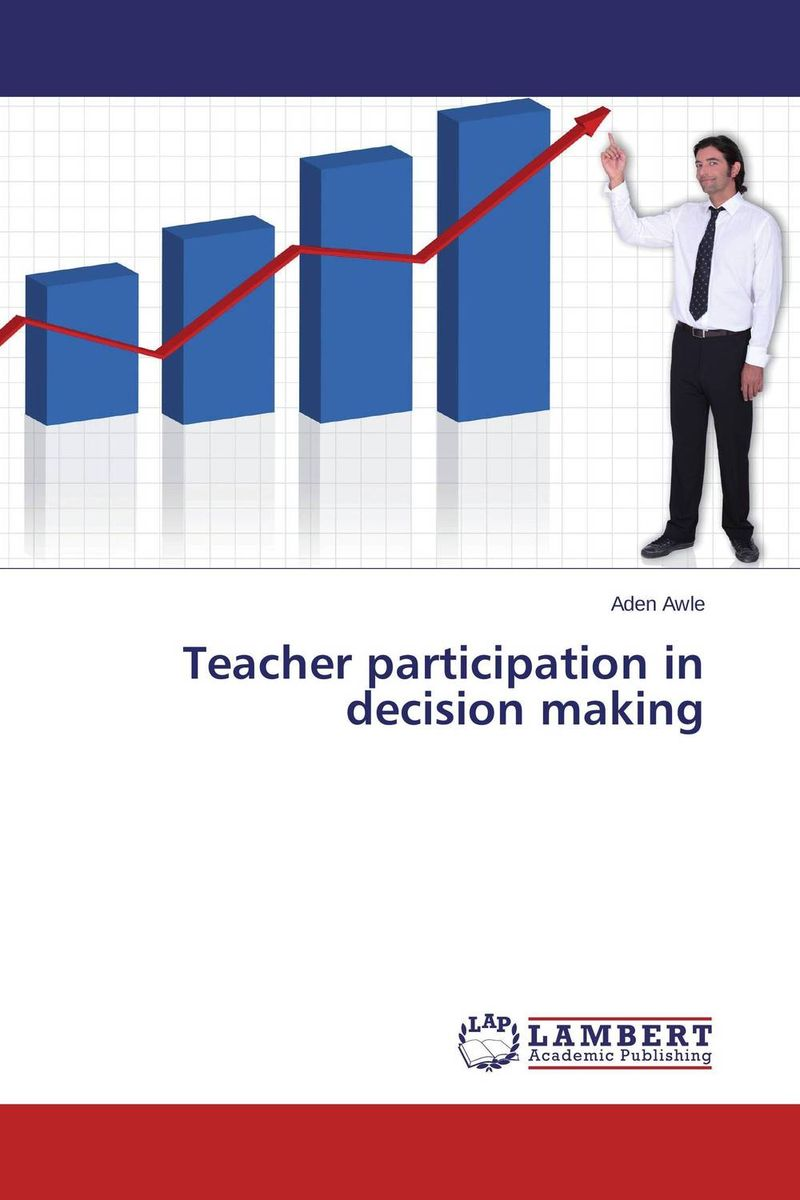 Teacher participation in decision making