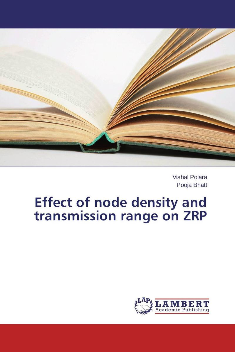 Effect of node density and transmission range on ZRP