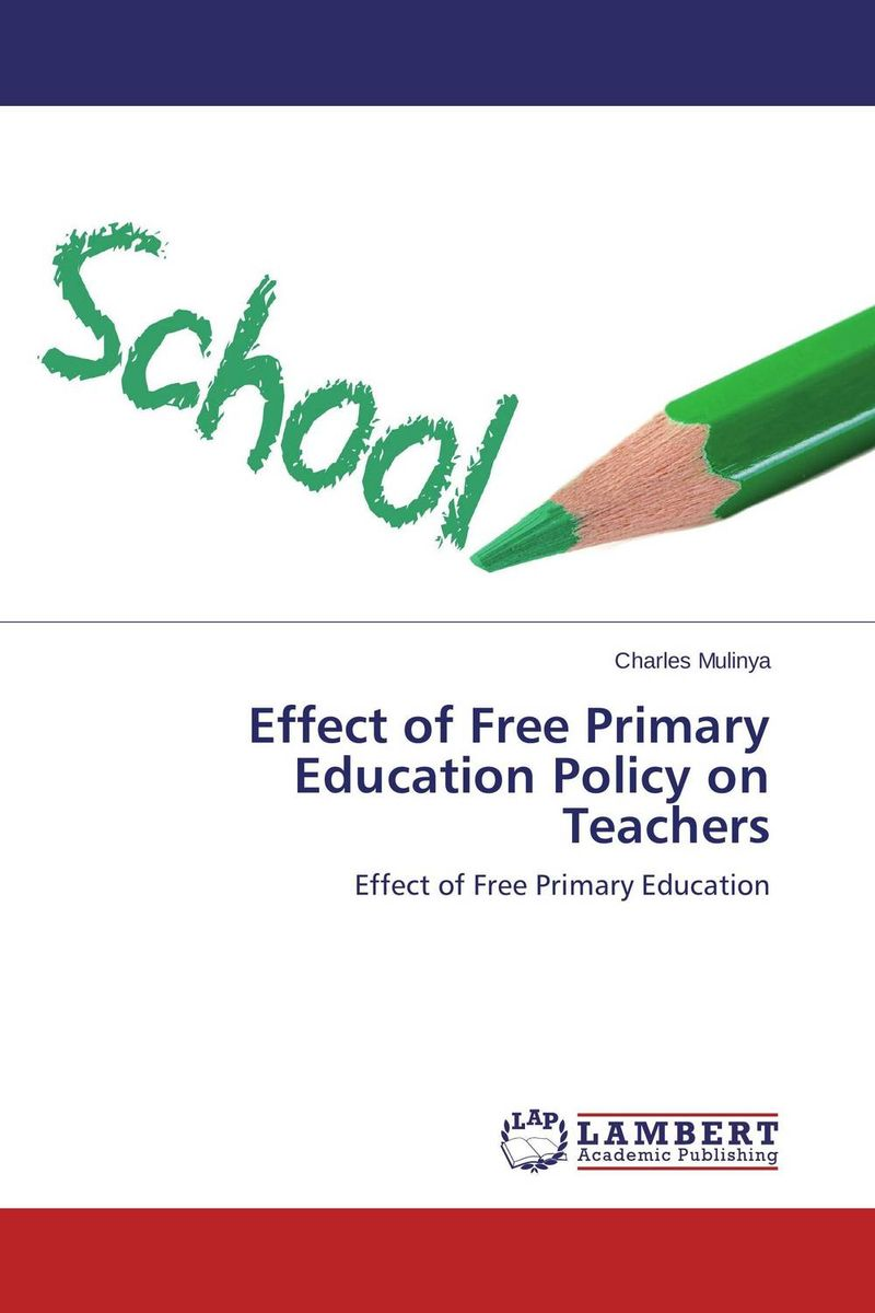 Effect of Free Primary Education Policy on Teachers head teacher s stress and free primary education in kenya