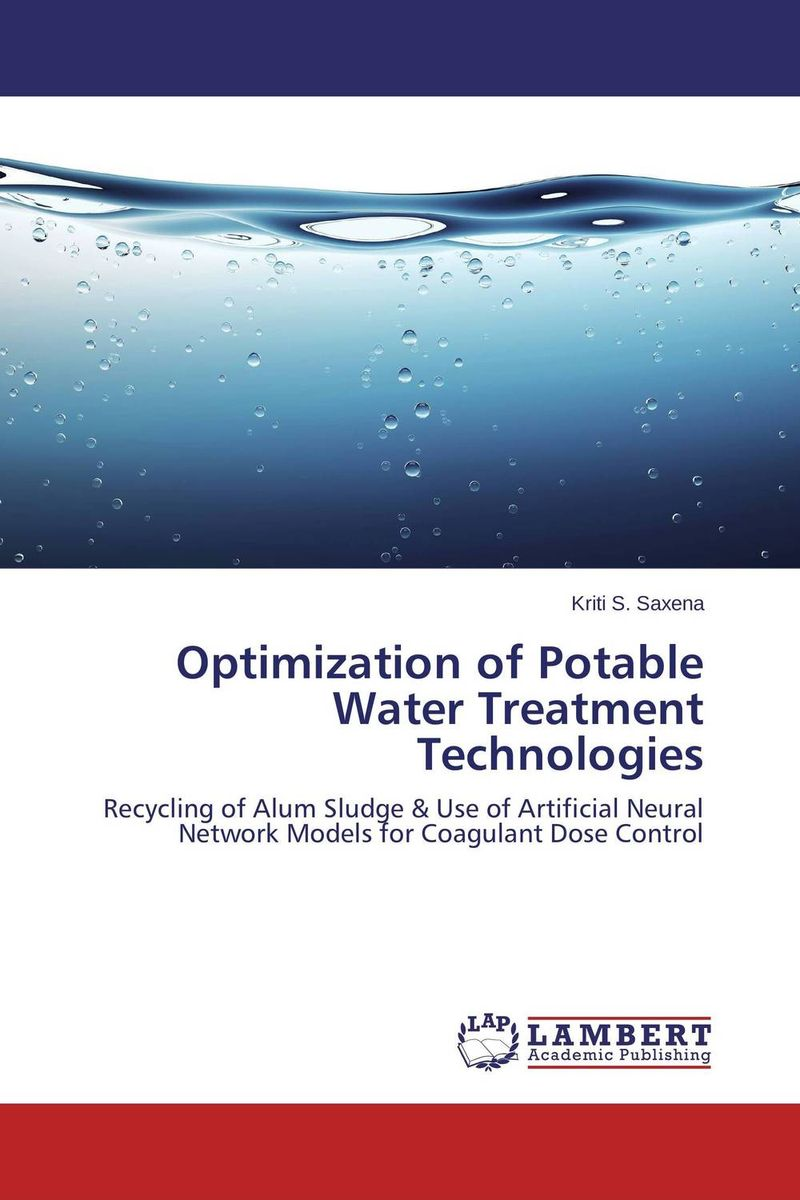 Optimization of Potable Water Treatment Technologies bride of the water god v 3