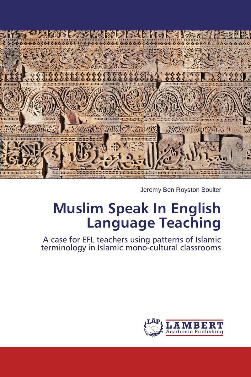 Muslim Speak In English Language Teaching identity construction and language attitudes towards english in spain