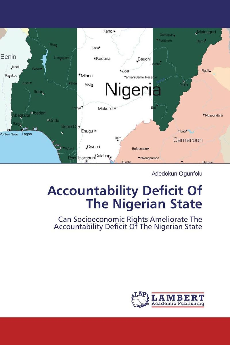 Accountability Deficit Of The Nigerian State emmanuel havugimana state policies and livelihoods