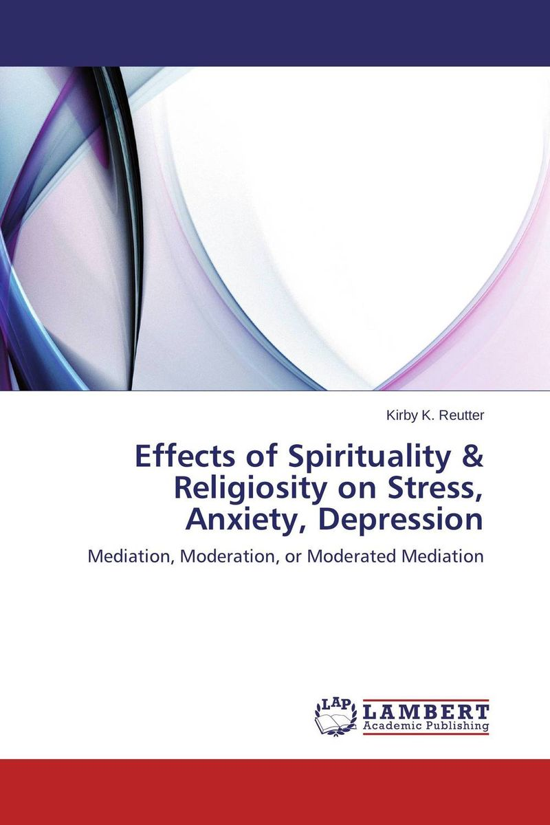 Effects of Spirituality & Religiosity on Stress, Anxiety, Depression depression anxiety and stress in young adult breast cancer women