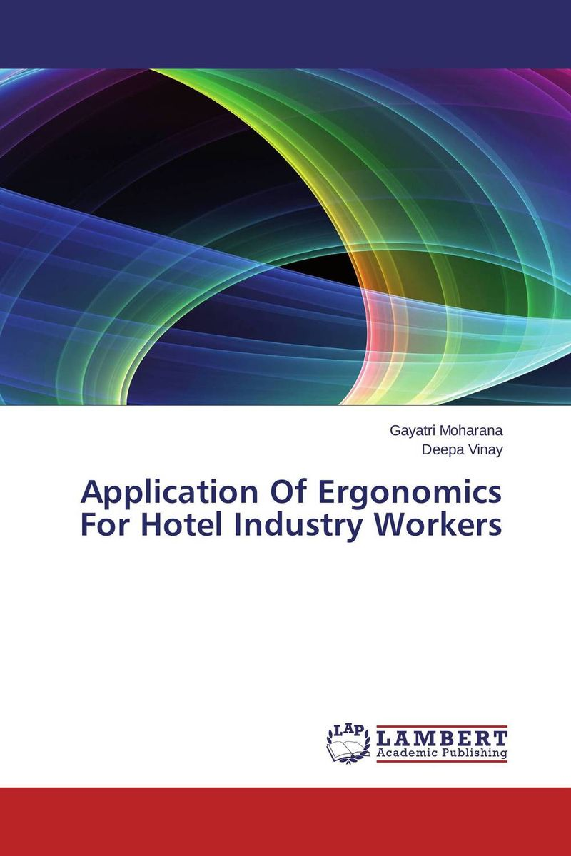 Application Of Ergonomics For Hotel Industry Workers work related musculoskeletal disorders and manual material handling
