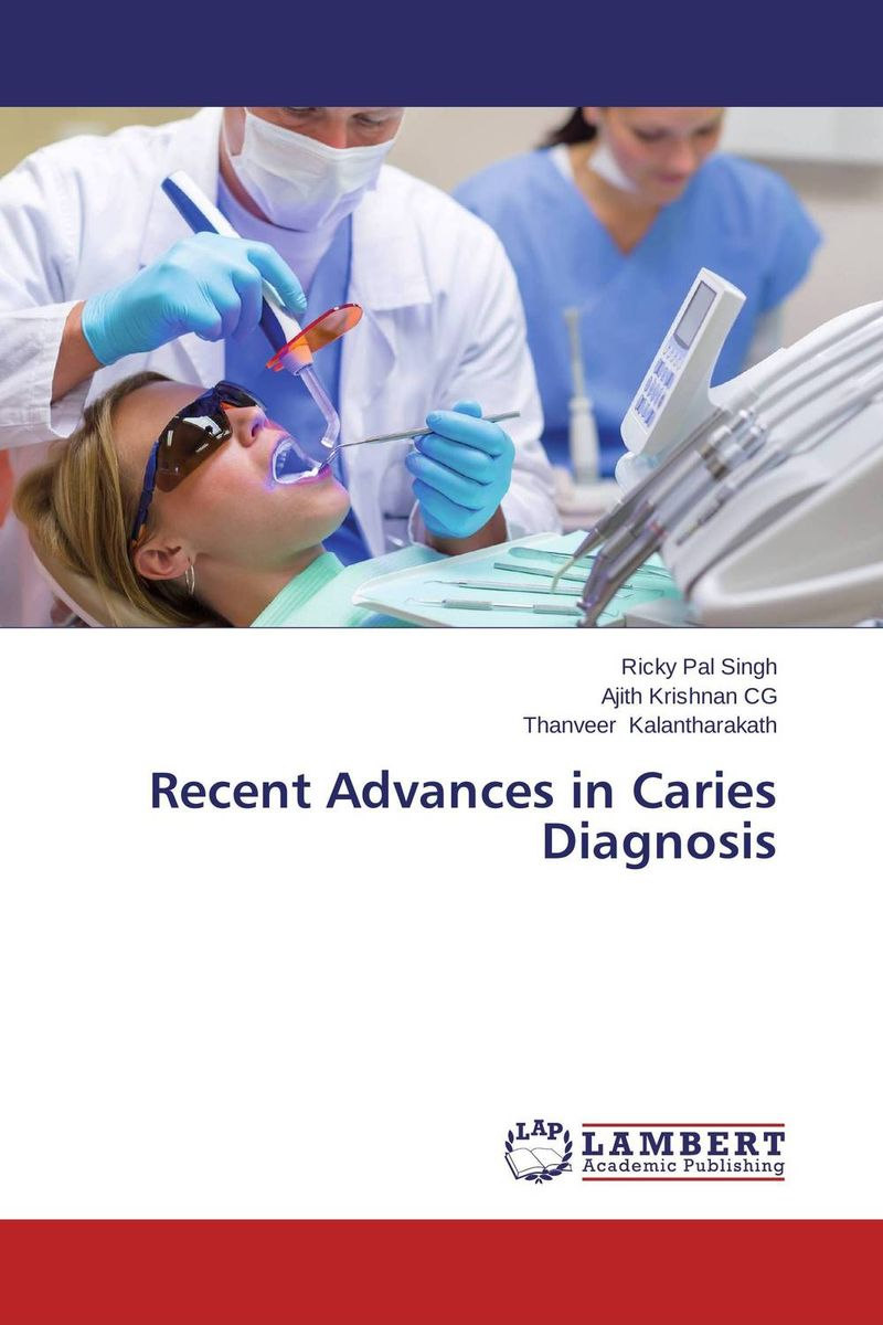 Recent Advances in Caries Diagnosis recent advances in intrusion detection