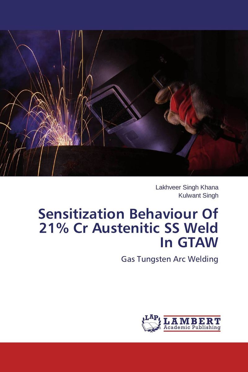 Sensitization Behaviour Of 21% Cr Austenitic SS Weld In GTAW