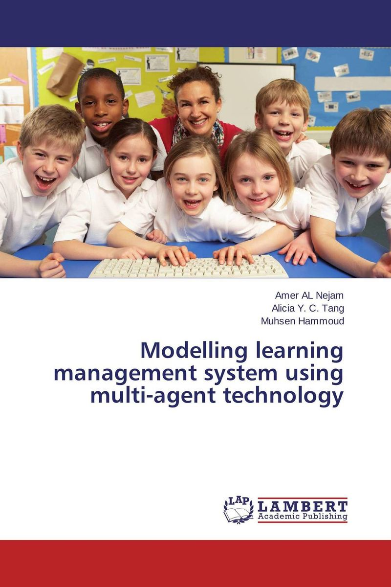 Modelling learning management system using multi-agent technology practical global optimization computing methods in molecular modelling