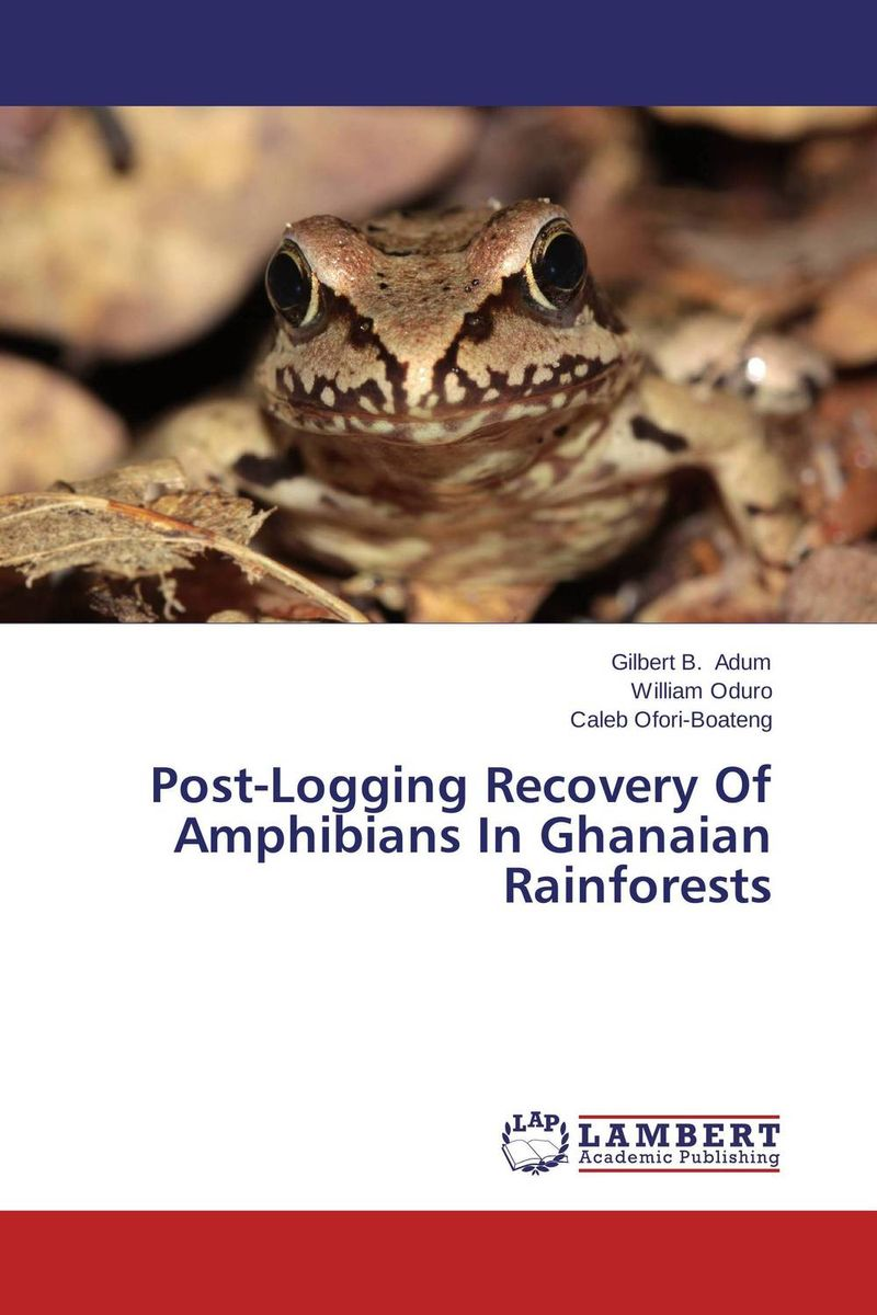Post-Logging Recovery Of Amphibians In Ghanaian Rainforests are we nearly there yet watts poetry s