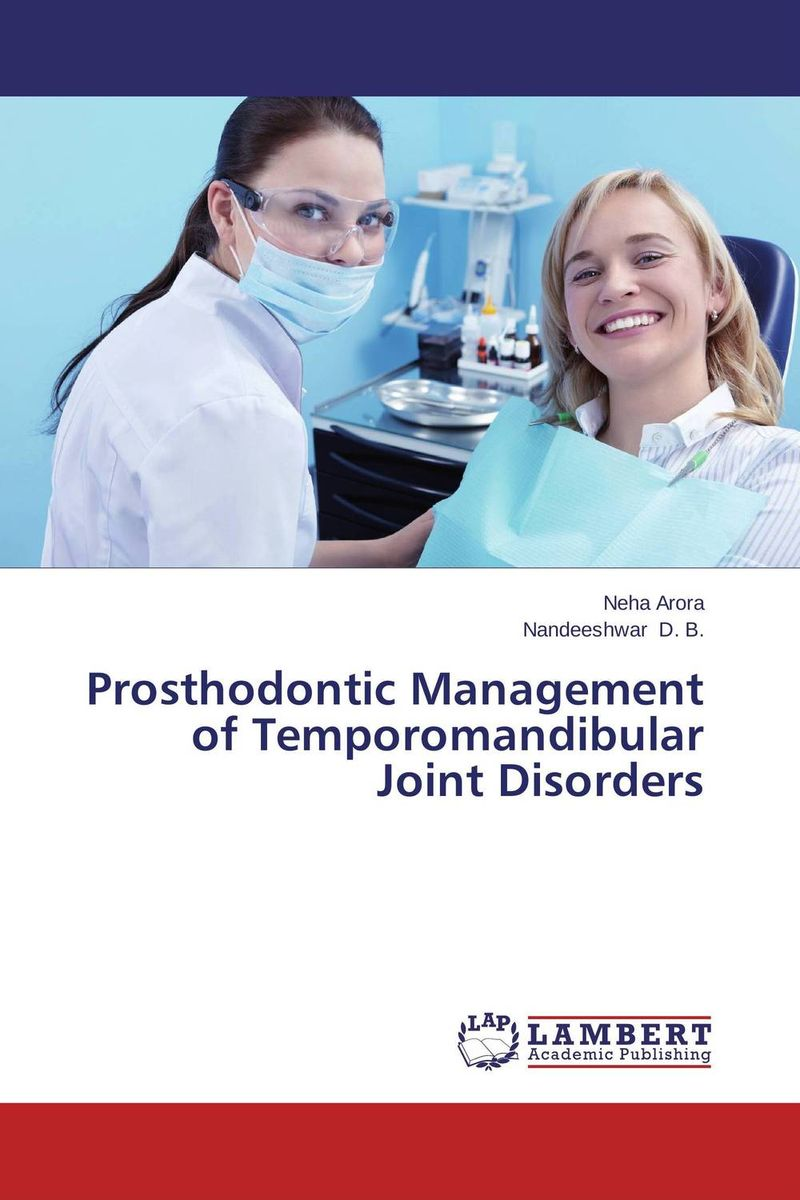 Prosthodontic Management of Temporomandibular Joint Disorders temporomandibular disorder