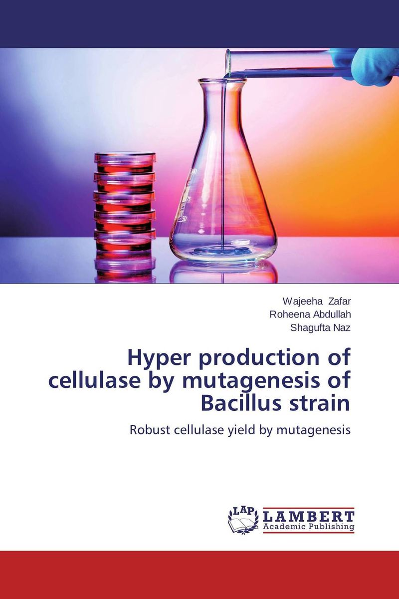 Hyper production of cellulase by mutagenesis of Bacillus strain augmented cellulase production by mutagenesis of trichoderma viride