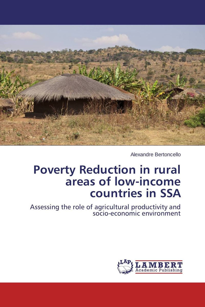 Poverty Reduction in rural areas of low-income countries in SSA role of ict in rural poverty alleviation