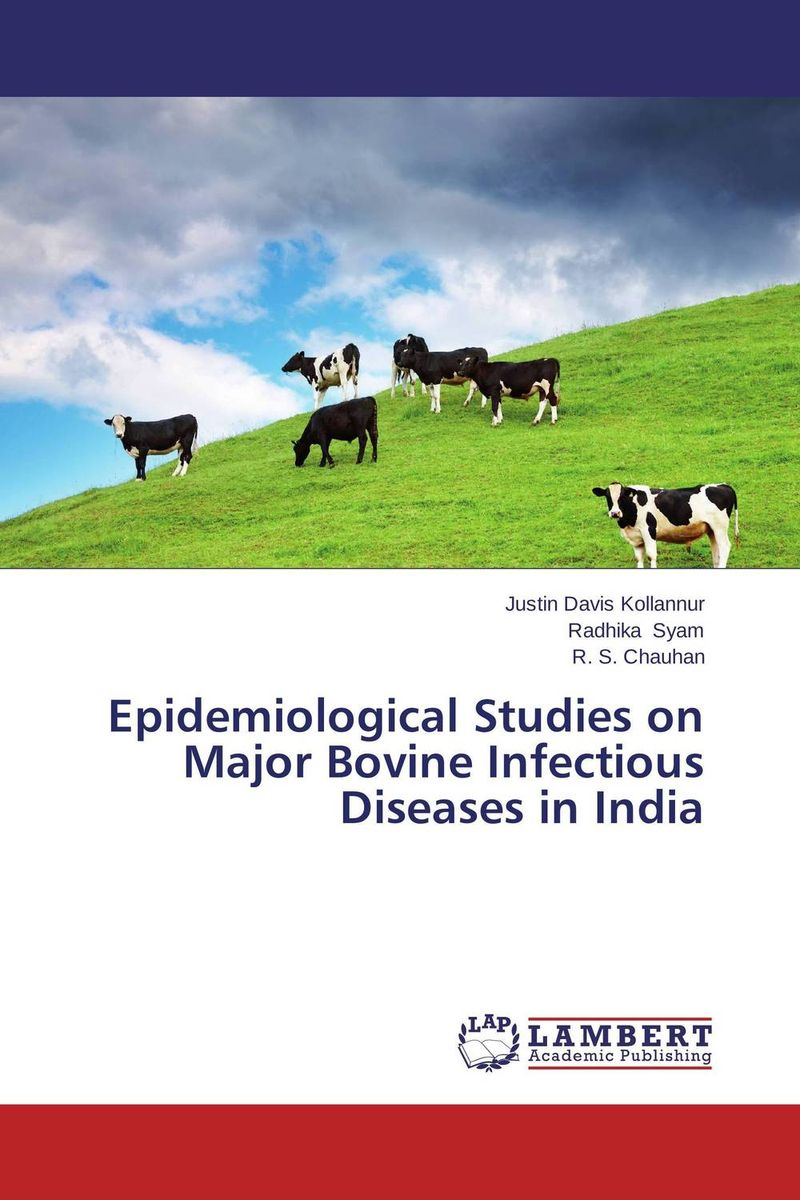 Epidemiological Studies on Major Bovine Infectious Diseases in India getachew alebie epidemiological study on schistosoma mansoni infection