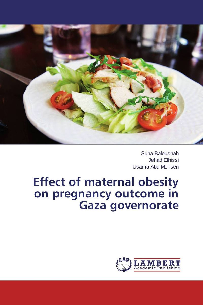 Effect of maternal obesity on pregnancy outcome in Gaza governorate