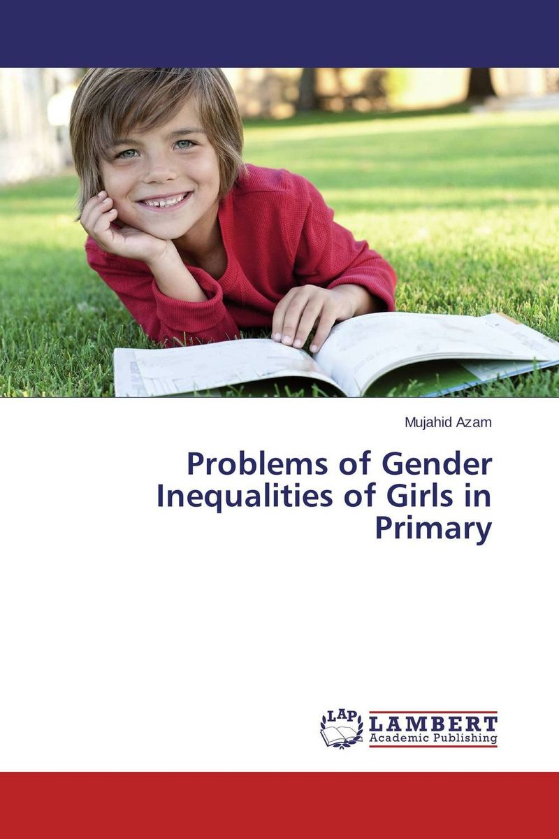 Problems of Gender Inequalities of Girls in Primary a few of the girls