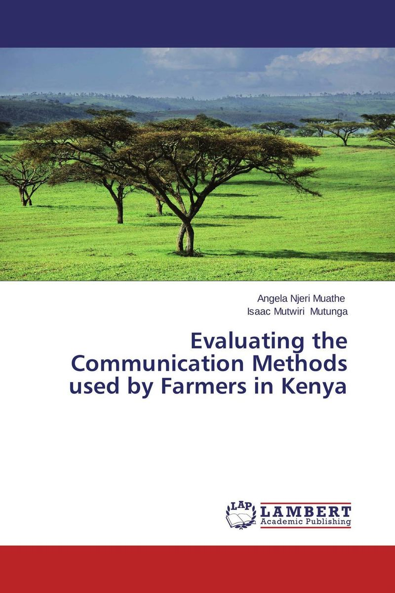 Evaluating the Communication Methods used by Farmers in Kenya dilbag singh gill evaluating overheads of integrated multilevel checkpointing algorithms