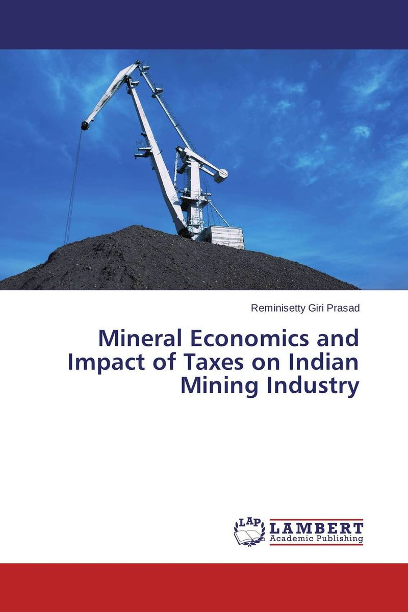 Mineral Economics and Impact of Taxes on Indian Mining Industry the impact on section 3 d on indian pharmaceutical industry