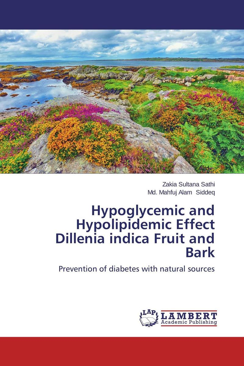 Hypoglycemic and Hypolipidemic Effect Dillenia indica Fruit and Bark effect of fruits of opuntia ficus indica on hemolytic anemia