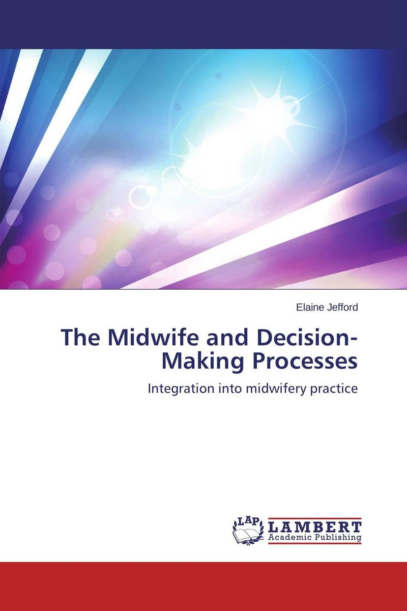 The Midwife and Decision-Making Processes the harem midwife
