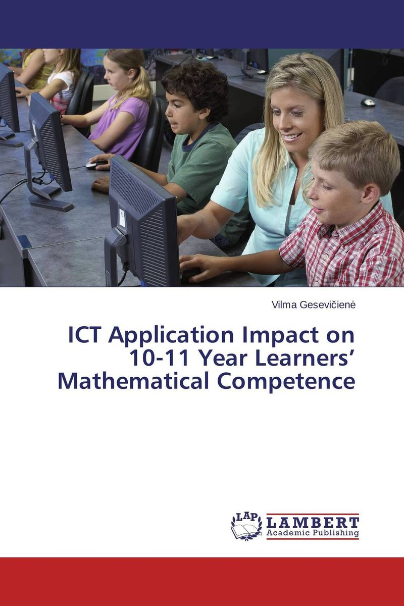 ICT Application Impact on 10-11 Year Learners' Mathematical Competence teacher s use of english coursebooks with primary school learners