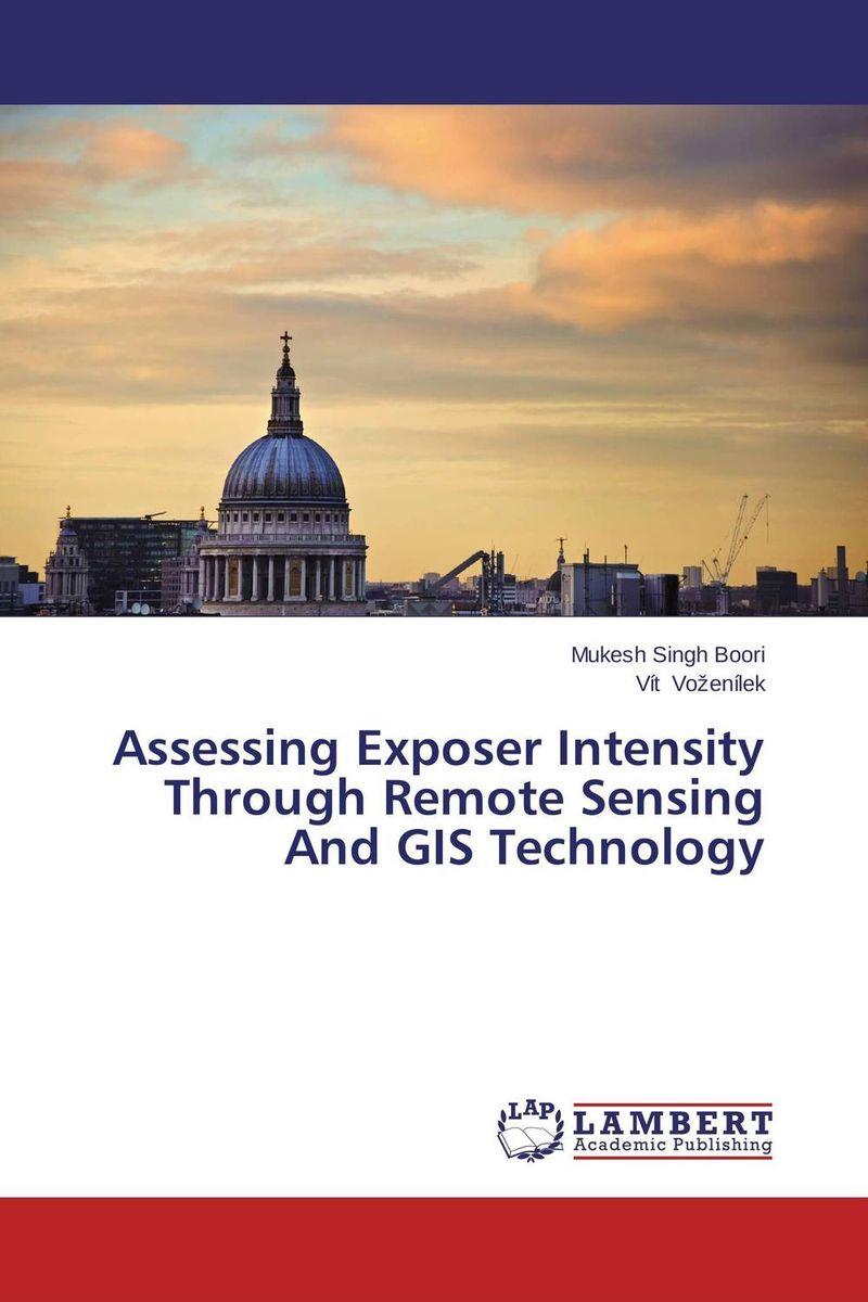 Assessing Exposer Intensity Through Remote Sensing And GIS Technology remote sensing and gis application in flash hazard studies