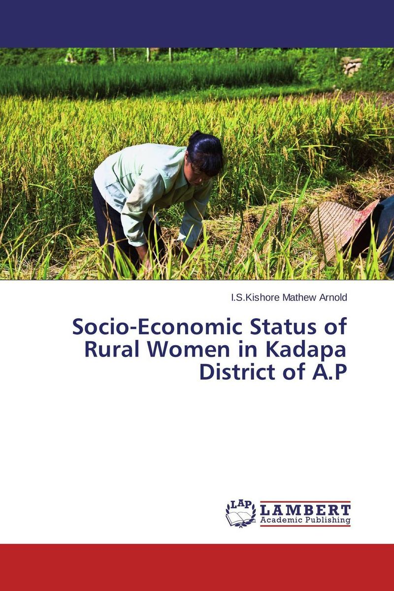 Socio-Economic Status of Rural Women in Kadapa District of A.P gender and socio economic wellbeing of older persons in nigeria