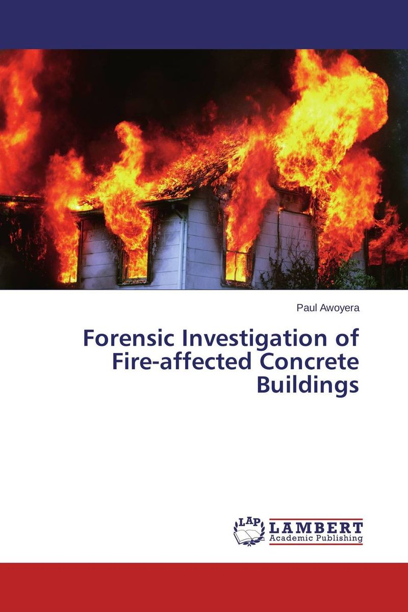 Zakazat.ru: Forensic Investigation of Fire-affected Concrete Buildings