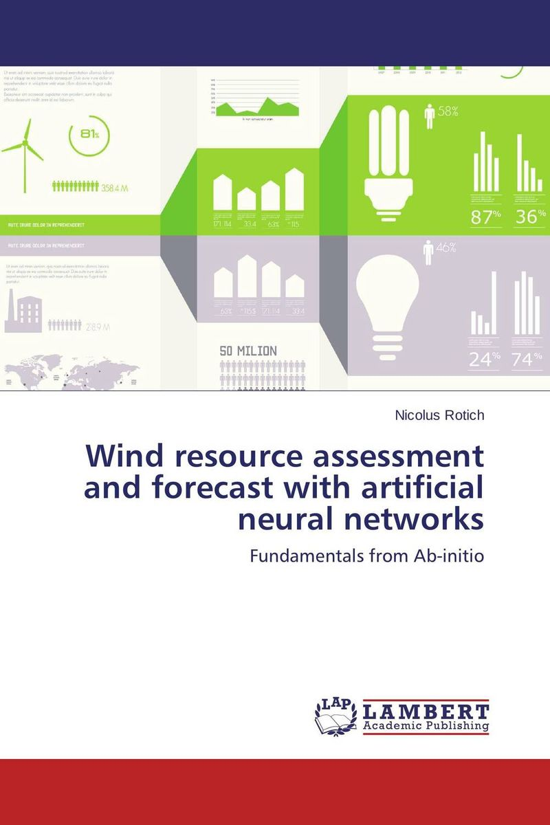 Wind resource assessment and forecast with artificial neural networks software effort estimation using artificial neural networks