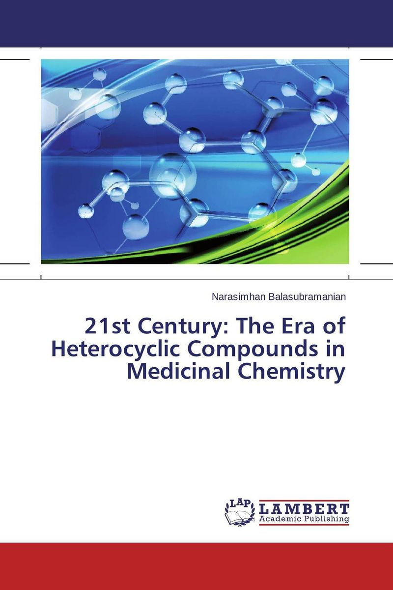 21st Century: The Era of Heterocyclic Compounds in Medicinal Chemistry medicinal chemistry of heterocyclic natural compounds