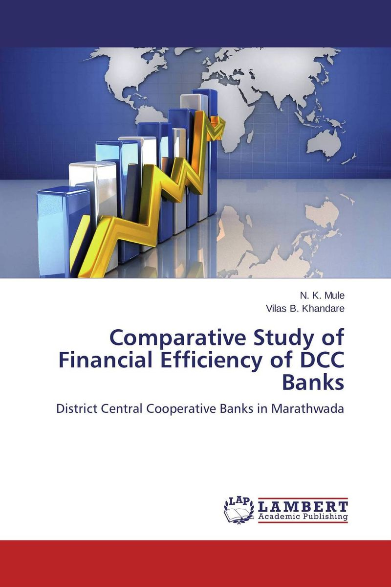 Comparative Study of Financial Efficiency of DCC Banks financial performance analysis of general insurance companies in india