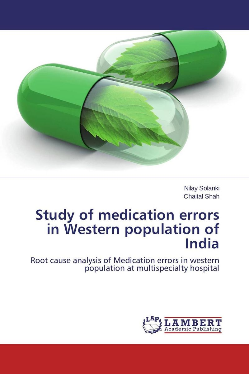 Study of medication errors in Western population of India the comedy of errors