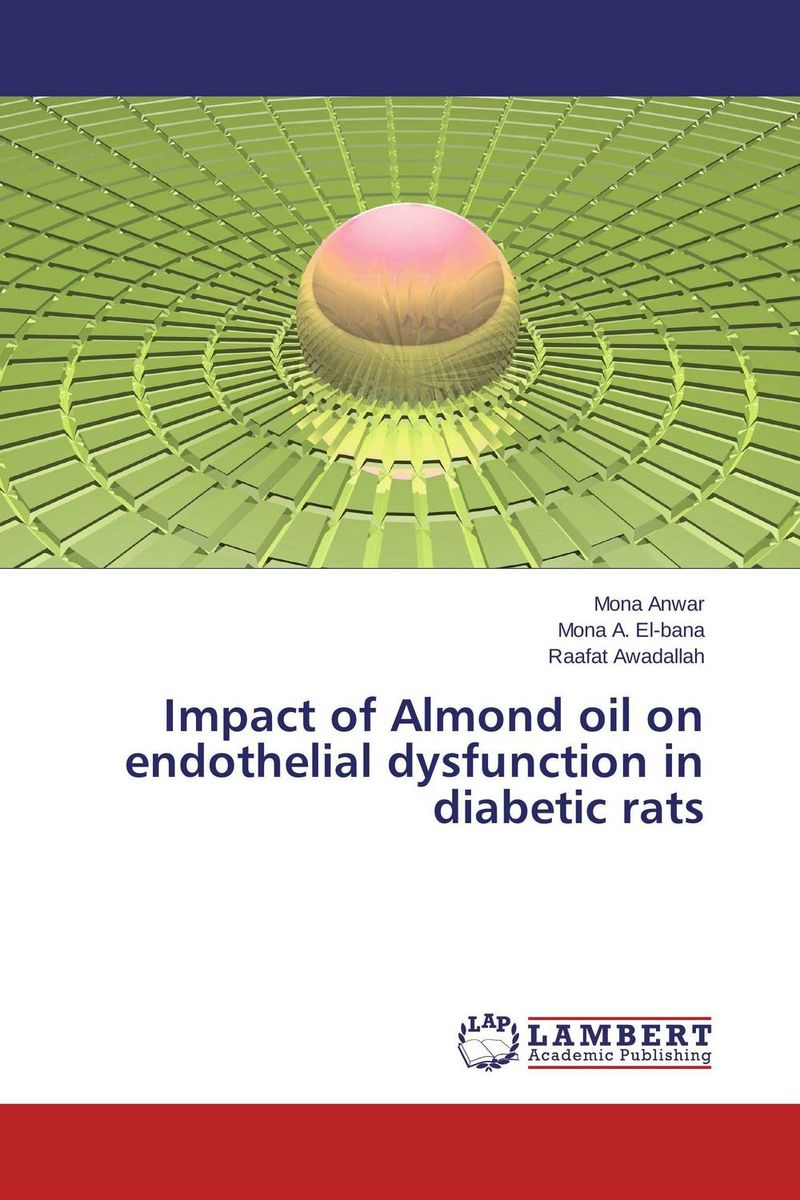 Impact of Almond oil on endothelial dysfunction in diabetic rats