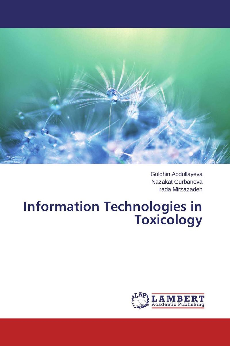 Information Technologies in Toxicology