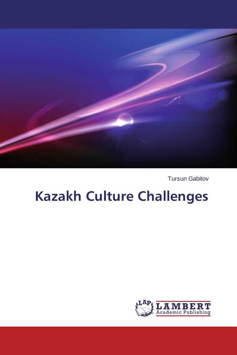 Kazakh Culture Challenges corporate culture in bulgaria – reality and challenges