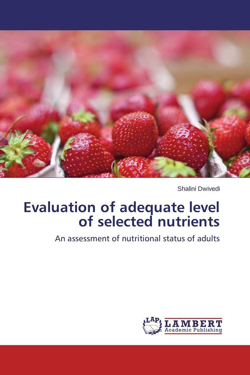 Evaluation of adequate level of selected nutrients suleman dangor shaykh yusuf of macassar