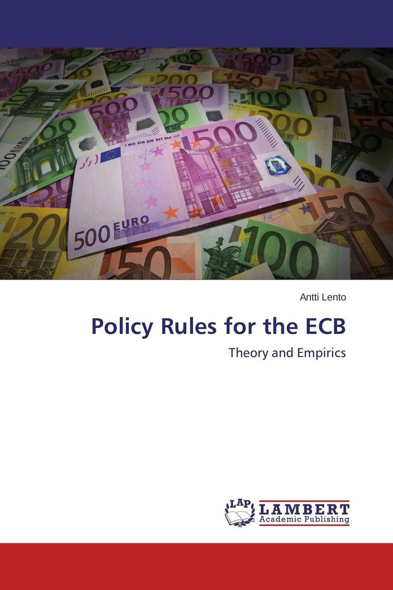 Policy Rules for the ECB david powell j the trader s guide to the euro area economic indicators the ecb and the euro crisis