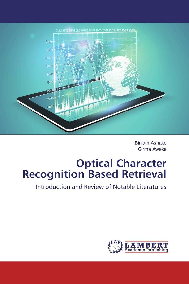 Optical Character Recognition Based Retrieval belousov a security features of banknotes and other documents methods of authentication manual денежные билеты бланки ценных бумаг и документов