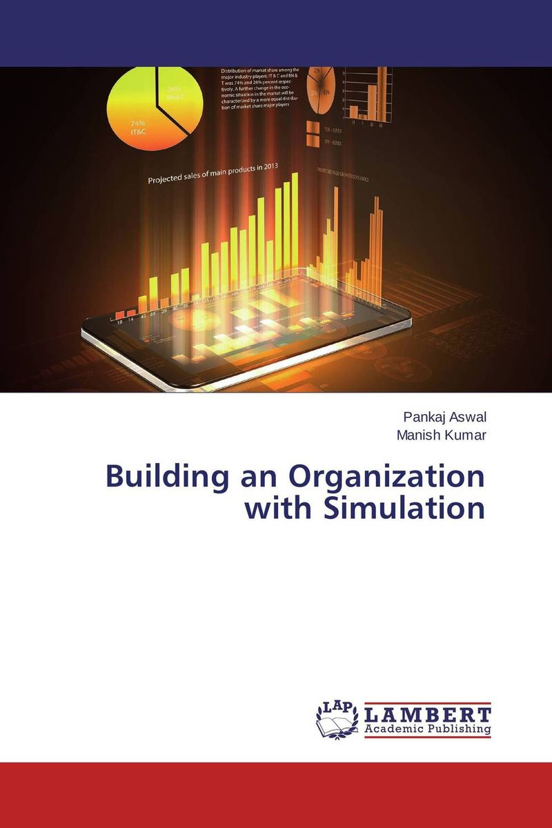 Building an Organization with Simulation