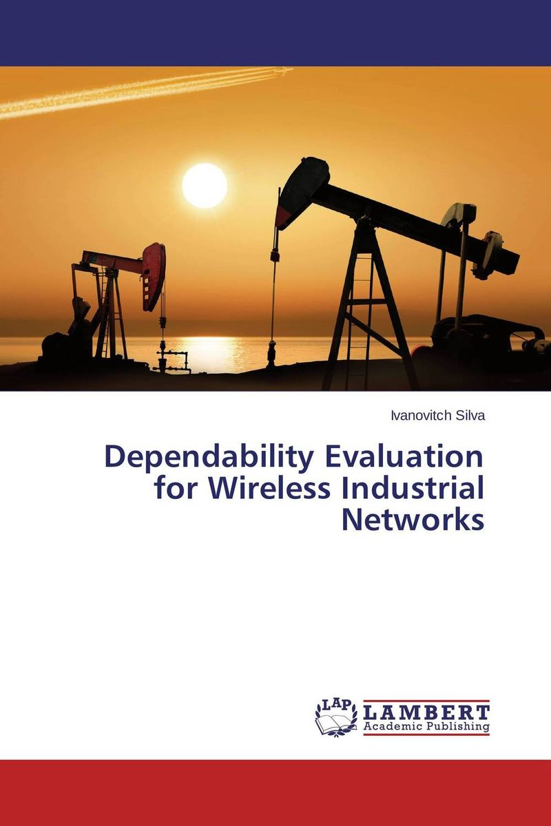 Dependability Evaluation for Wireless Industrial Networks
