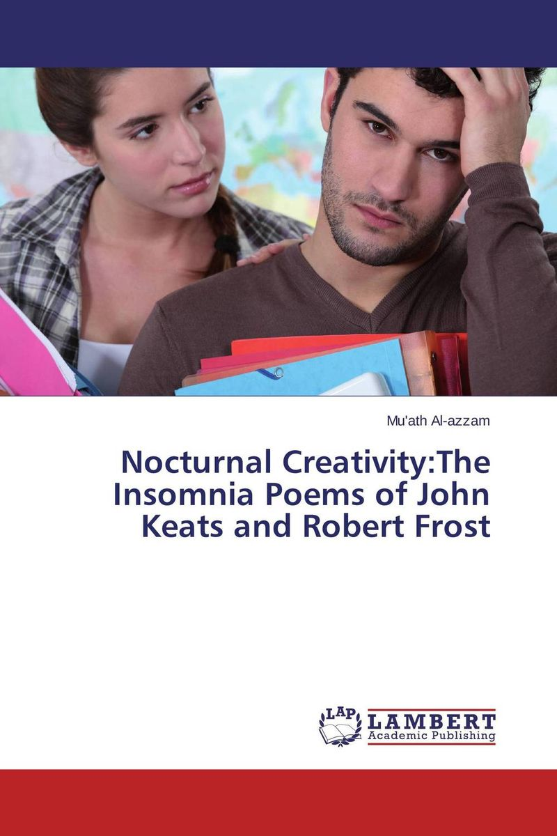 Nocturnal Creativity:The Insomnia Poems of John Keats and Robert Frost social function of folk poetry