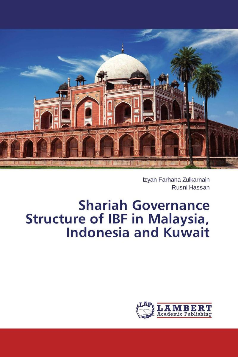 Shariah Governance Structure of IBF in Malaysia, Indonesia and Kuwait ben buchanan brain structure and circuitry in body dysmorphic disorder