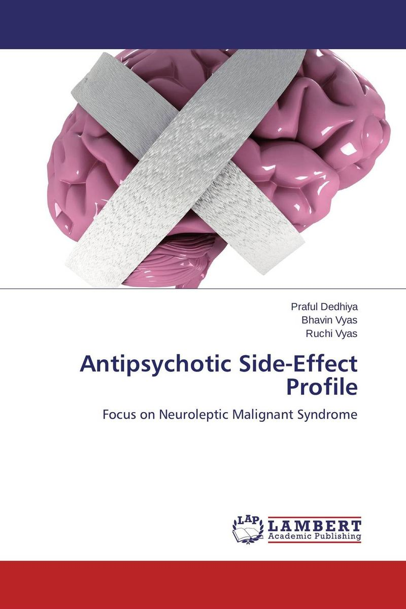 Antipsychotic Side-Effect Profile seduced by death – doctors patients