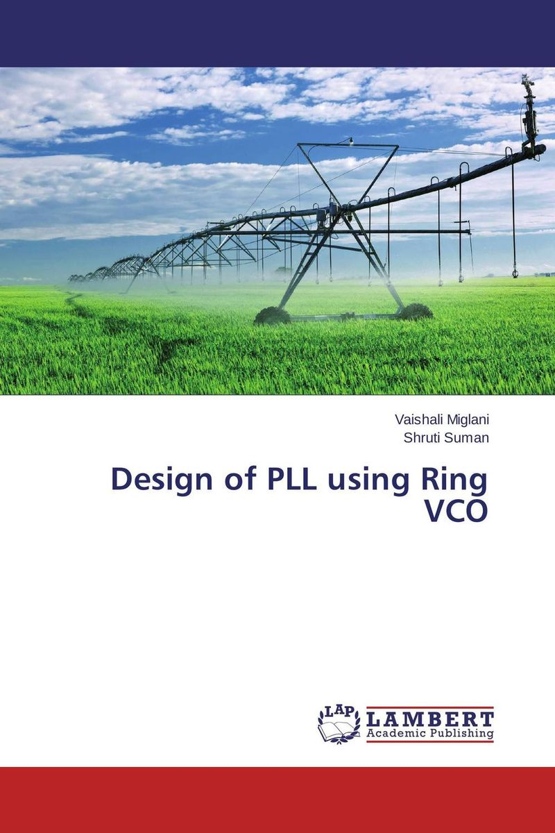 Design of PLL using Ring VCO optimal pll loop filter design for mobile wimax via lmi